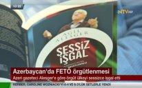 Azərbaycandakı fətullahçı şəbəkə Türk mediasının gündəmində   – VİDEOLAR