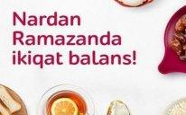 """""""Nar"""" Ramazan ayında danışıqları ikiqat sərfəli etdi"""