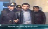 """Mal-qara oğruları tutuldu: """"Satıb əyin-baş aldıq"""""""