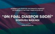 """""""Ən fəal diaspor sədri"""" sorğusuna start verilib – Öz sədrinizi seçin"""