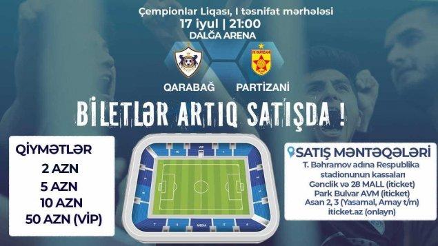 """""""Qarabağ"""" – """"Partizani"""" matçının biletləri satışa çıxarılıb"""