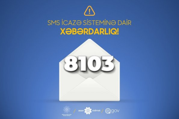 8103 SMS icazə sistemi ilə bağlı dəyişiklik edilib